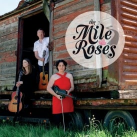 Distillery Sessions : The Mile Roses - 29th June